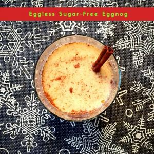 sugar free, eggless eggnog